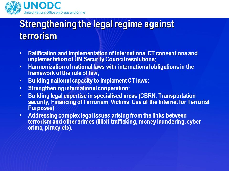 Strengthening the legal regime against terrorism