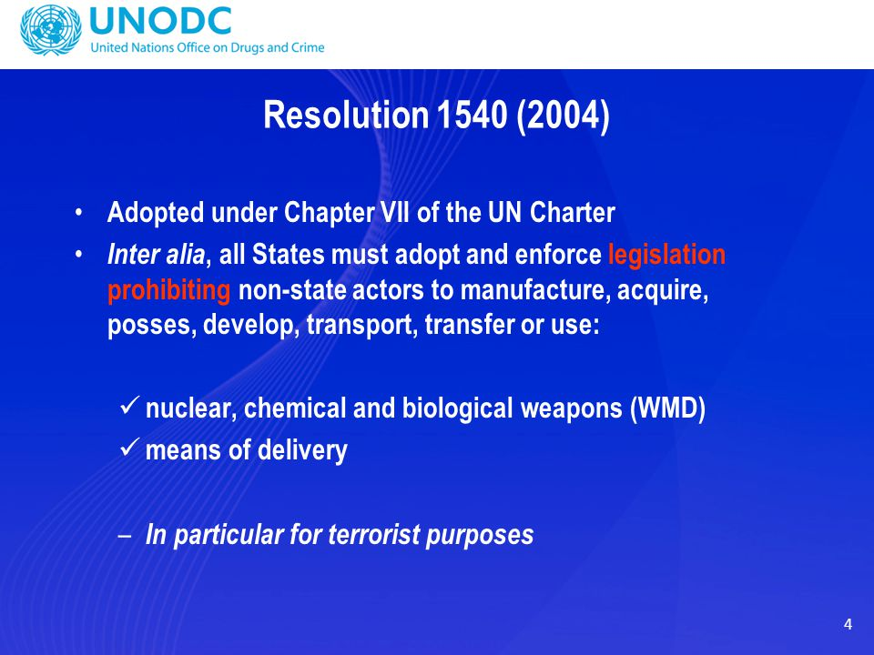 Resolution 1540 (2004) Adopted under Chapter VII of the UN Charter