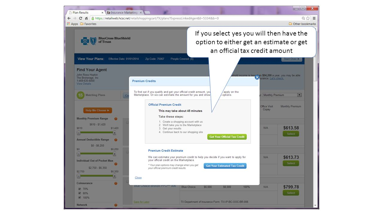 If you select yes you will then have the option to either get an estimate or get an official tax credit amount