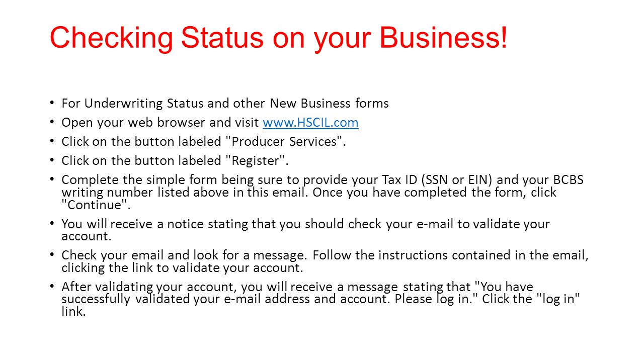 Checking Status on your Business!