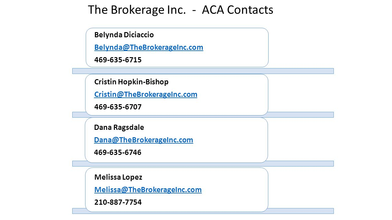 The Brokerage Inc. - ACA Contacts