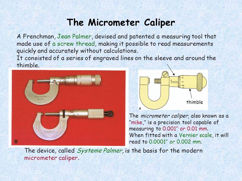 The Micrometer Caliper