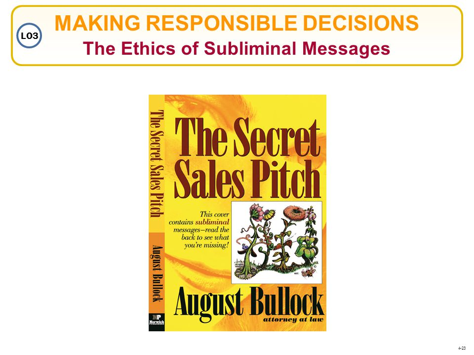 MAKING RESPONSIBLE DECISIONS The Ethics of Subliminal Messages
