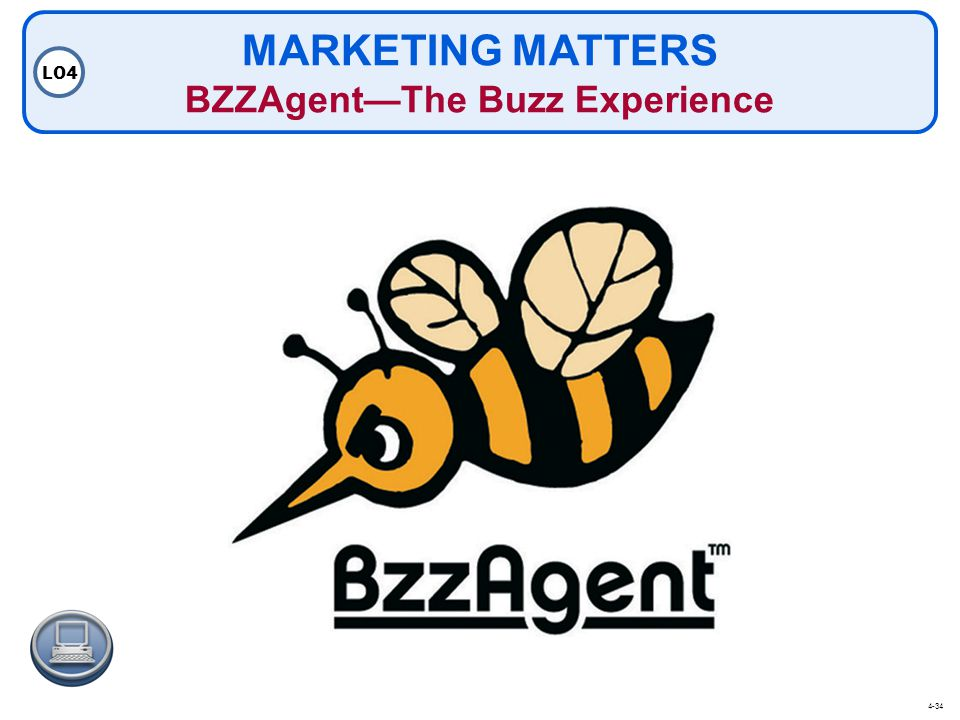 MARKETING MATTERS BZZAgent—The Buzz Experience