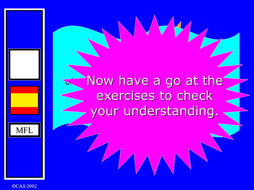 Now have a go at the exercises to check your understanding.