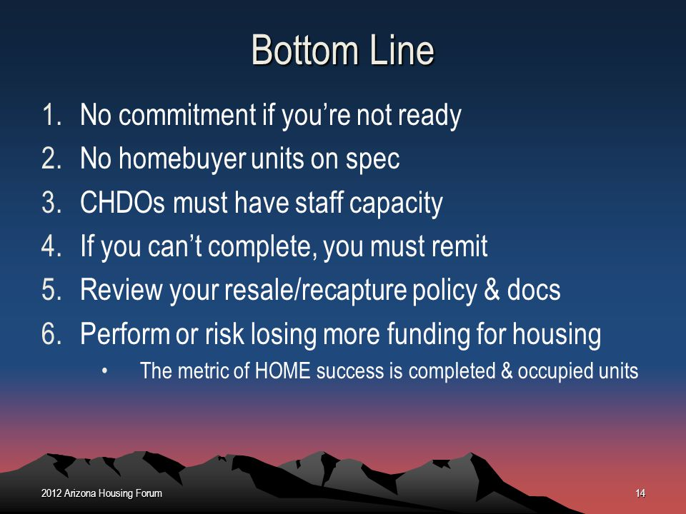 Bottom Line No commitment if you're not ready