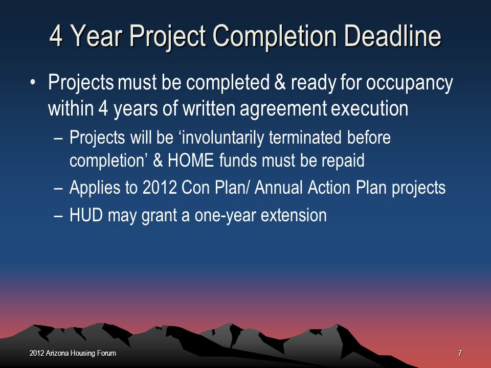 4 Year Project Completion Deadline
