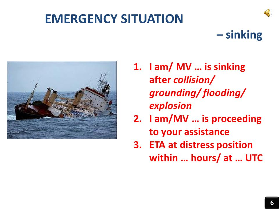 EMERGENCY SITUATION – sinking