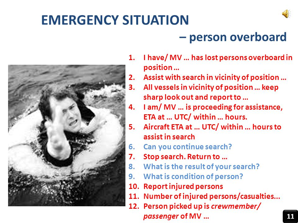 EMERGENCY SITUATION – person overboard