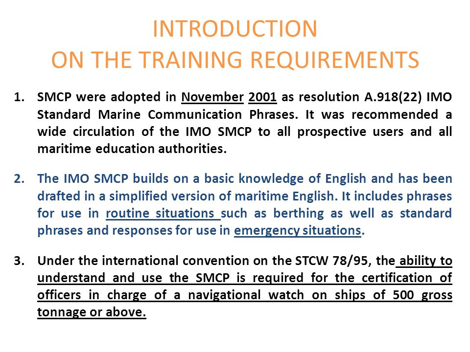INTRODUCTION ON THE TRAINING REQUIREMENTS