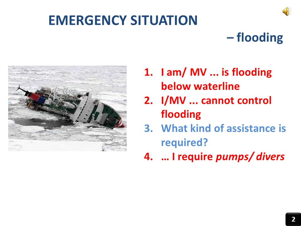 EMERGENCY SITUATION – flooding