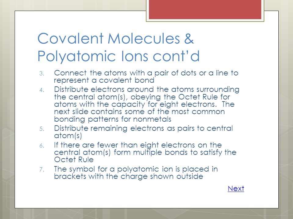 Covalent Molecules & Polyatomic Ions cont'd
