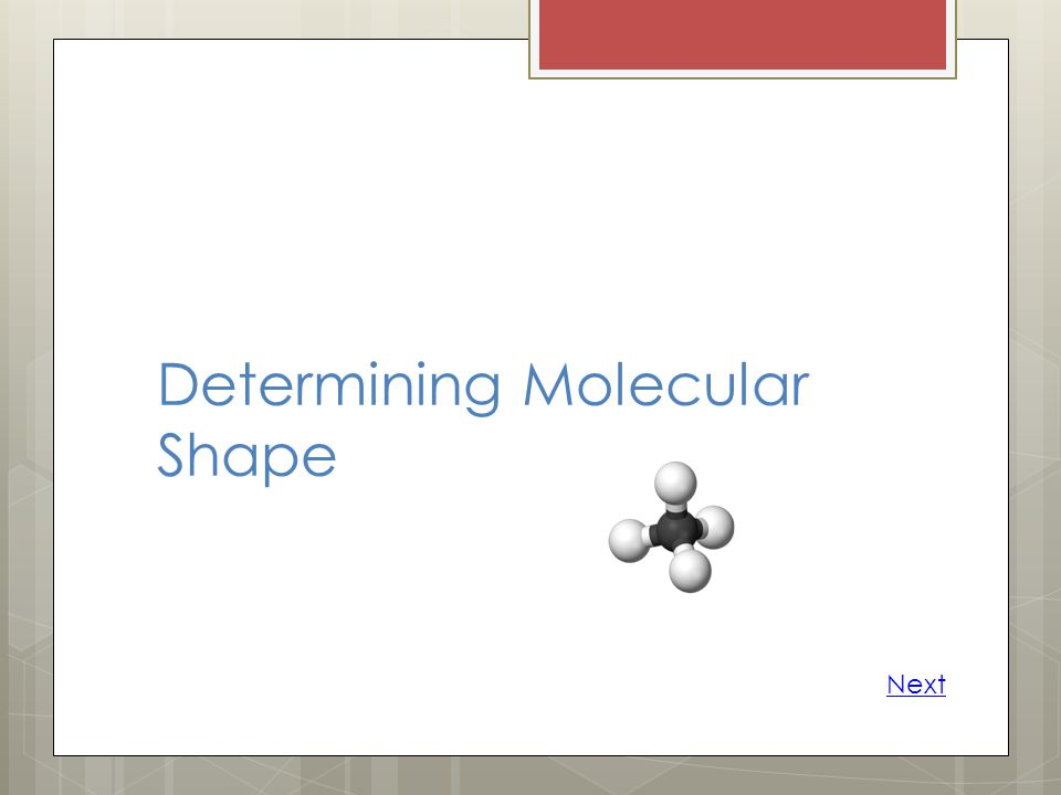 Determining Molecular Shape