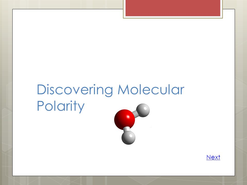 Discovering Molecular Polarity