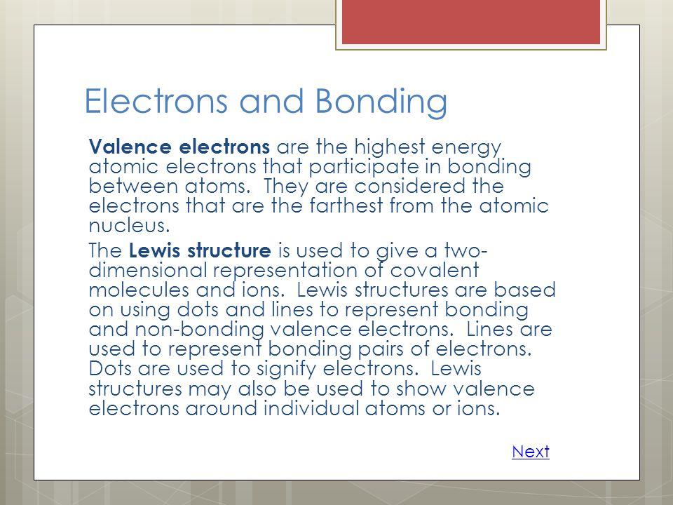 Electrons and Bonding