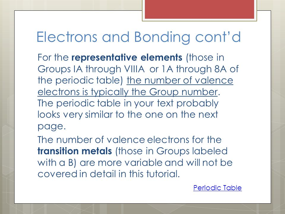 Electrons and Bonding cont'd