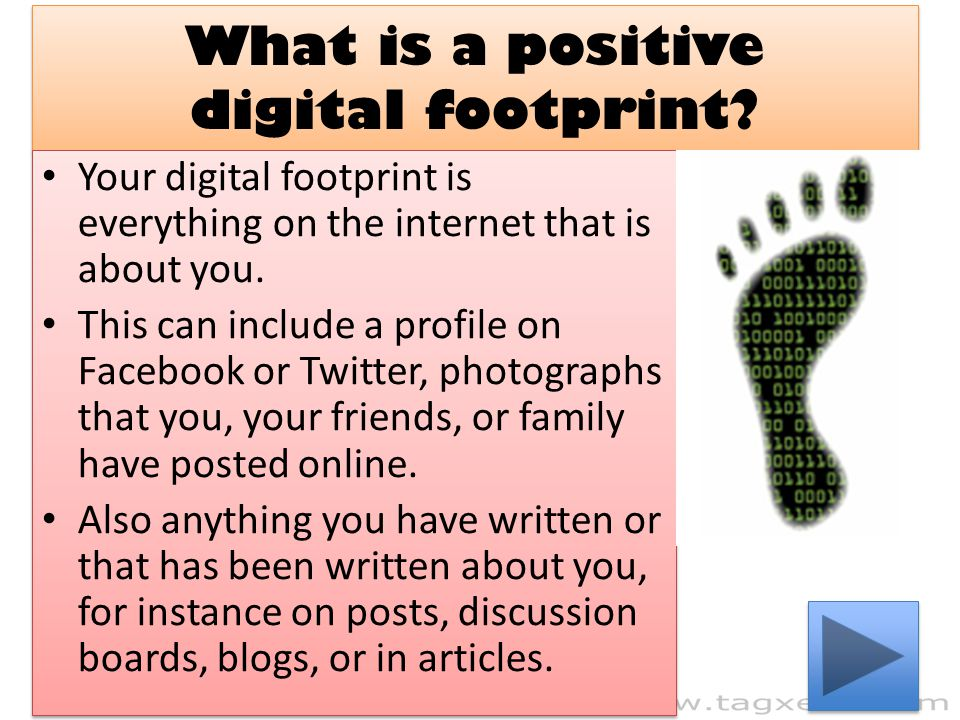 What is a positive digital footprint