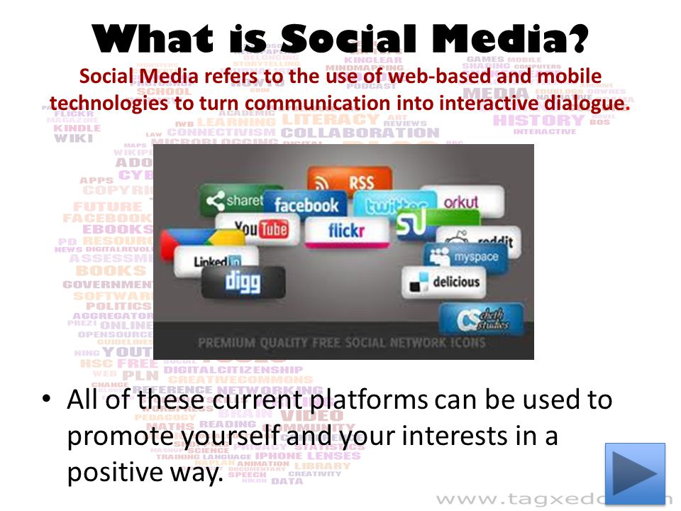 What is Social Media Social Media refers to the use of web-based and mobile technologies to turn communication into interactive dialogue.