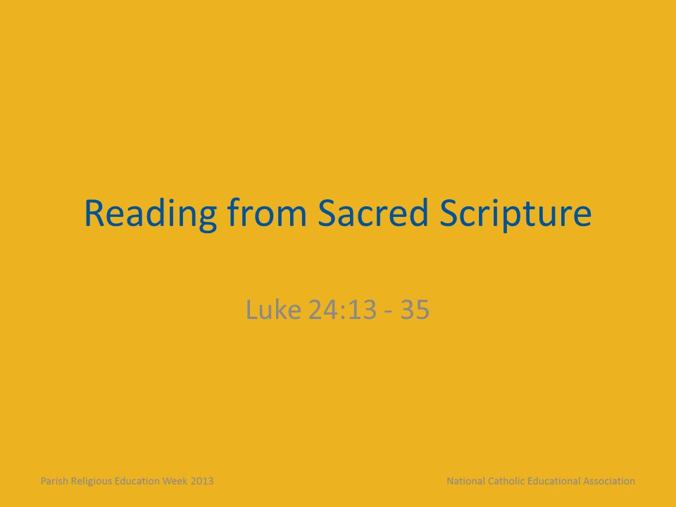 Reading from Sacred Scripture