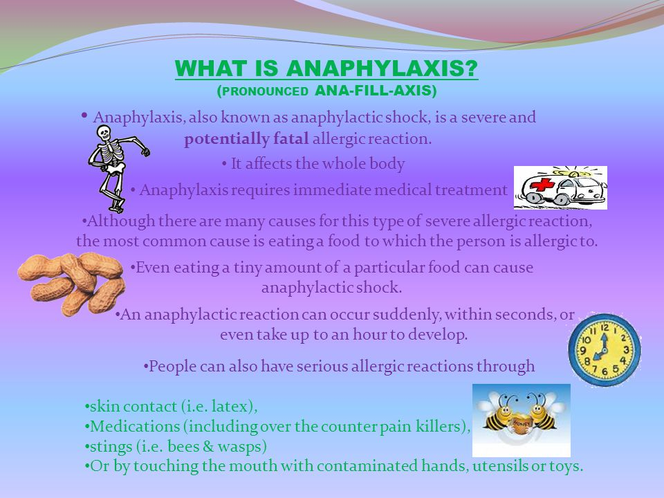 WHAT IS ANAPHYLAXIS (PRONOUNCED ANA-FILL-AXIS) Anaphylaxis, also known as anaphylactic shock, is a severe and potentially fatal allergic reaction.