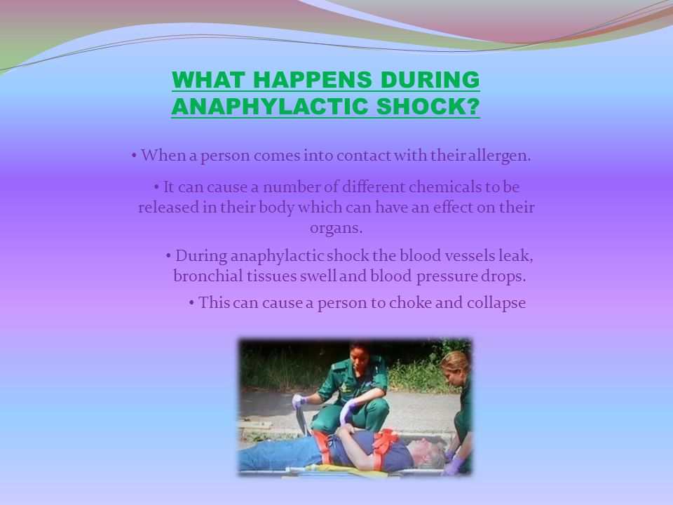 WHAT HAPPENS DURING ANAPHYLACTIC SHOCK