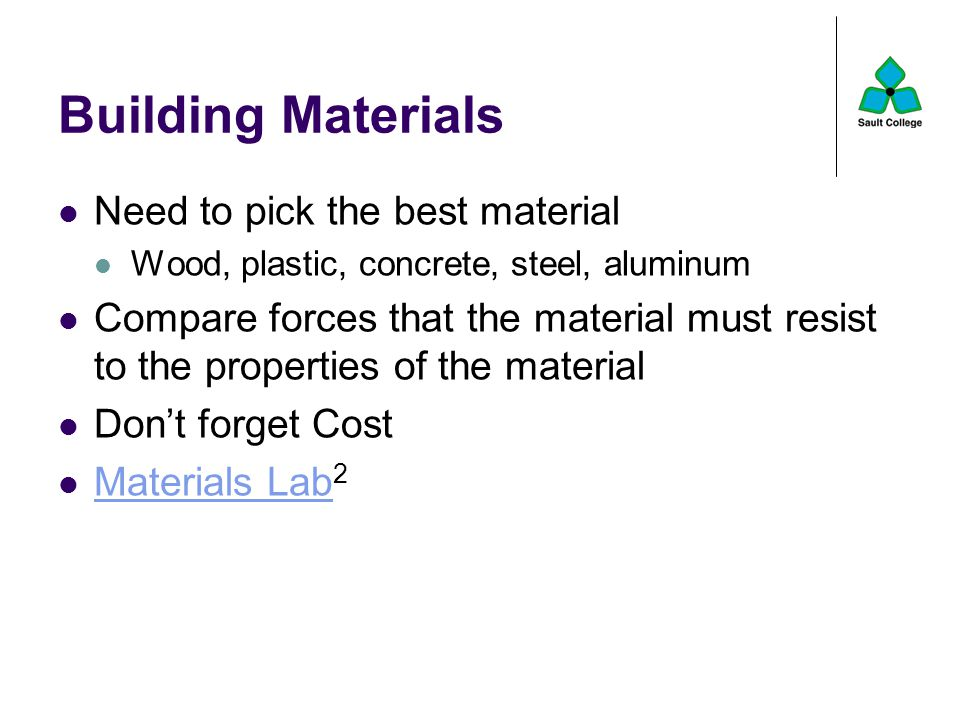 Building Materials Need to pick the best material