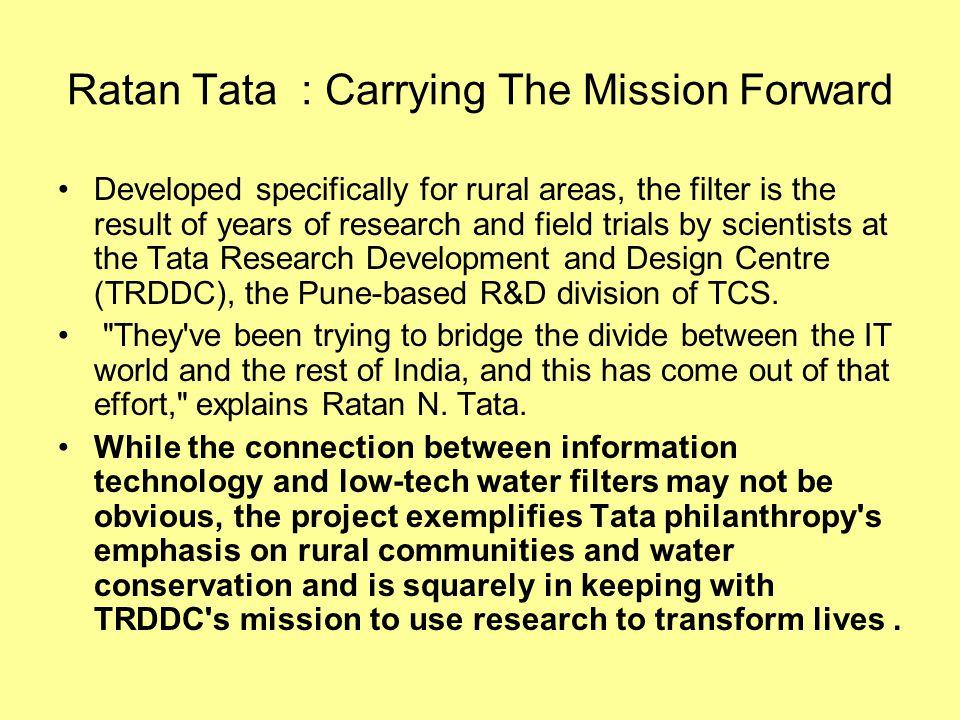 Ratan Tata : Carrying The Mission Forward