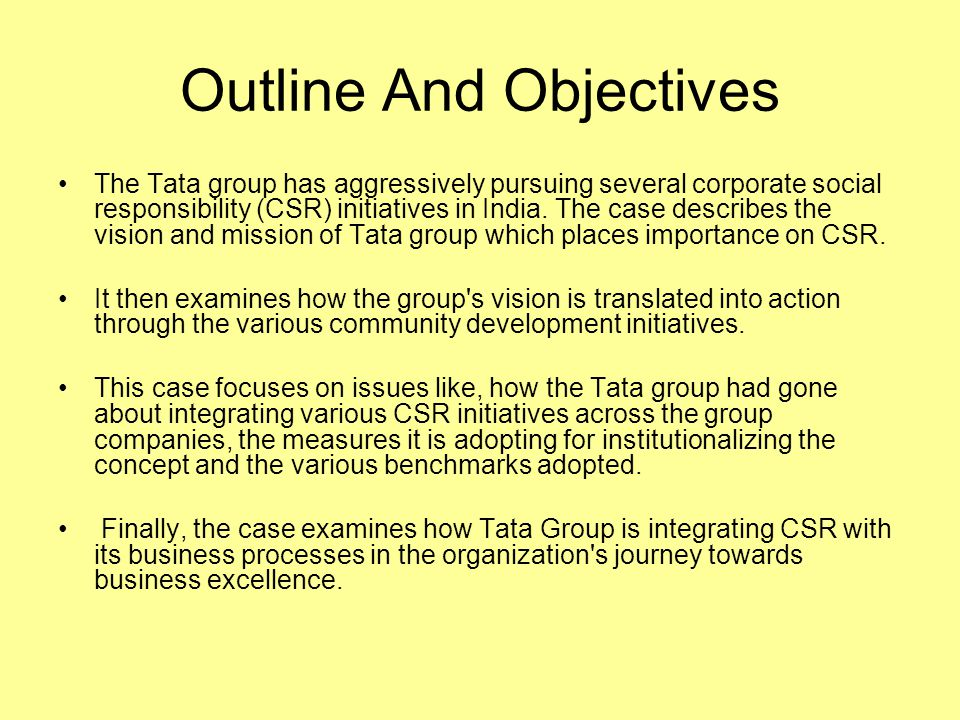 tata group aims objective and misson Chapter 9- aims, goals, objectives an educational objective must describe the behavior of the learner when demonstrating his or her achievement of the objective.