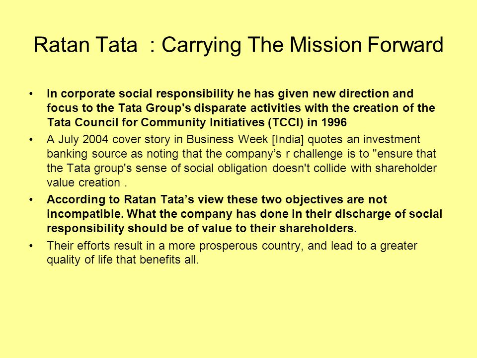 Ratan Tata : Carrying The Mission Forward
