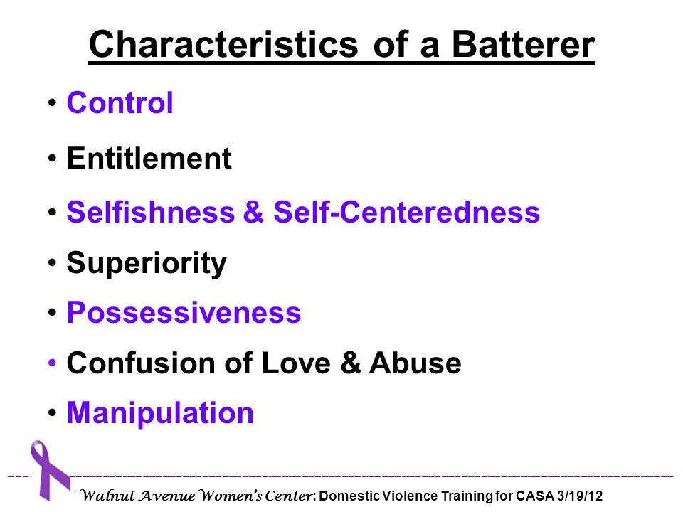 Characteristics of a Batterer