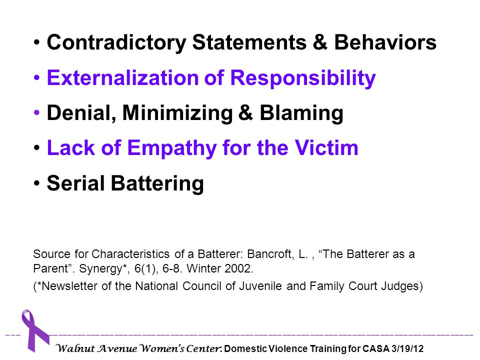Contradictory Statements & Behaviors Externalization of Responsibility