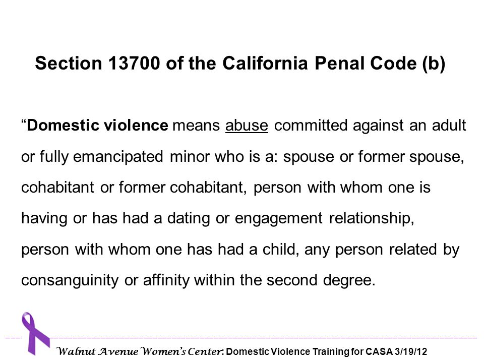 Section 13700 of the California Penal Code (b)