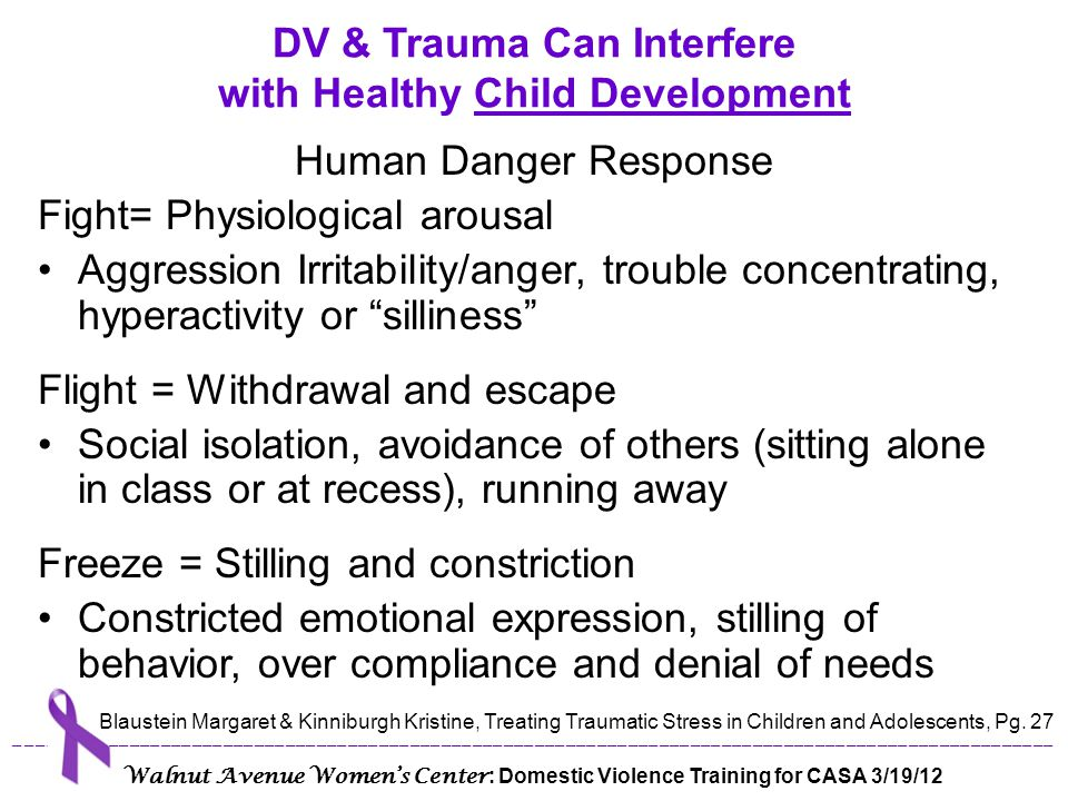 DV & Trauma Can Interfere with Healthy Child Development