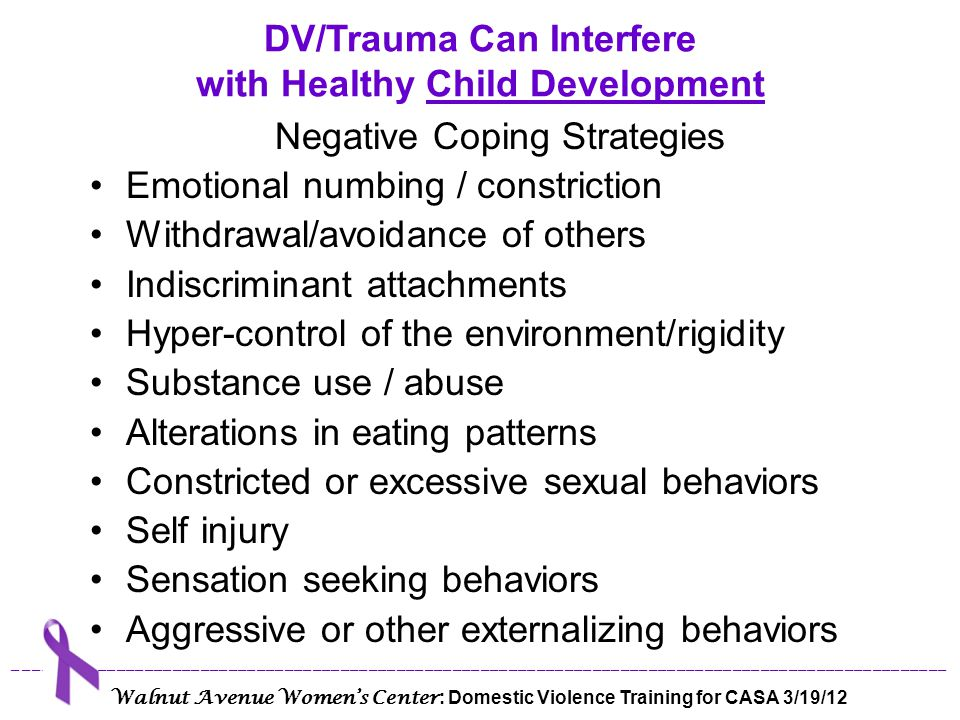DV/Trauma Can Interfere with Healthy Child Development