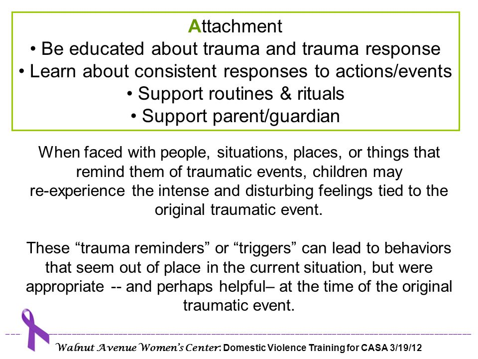 Be educated about trauma and trauma response