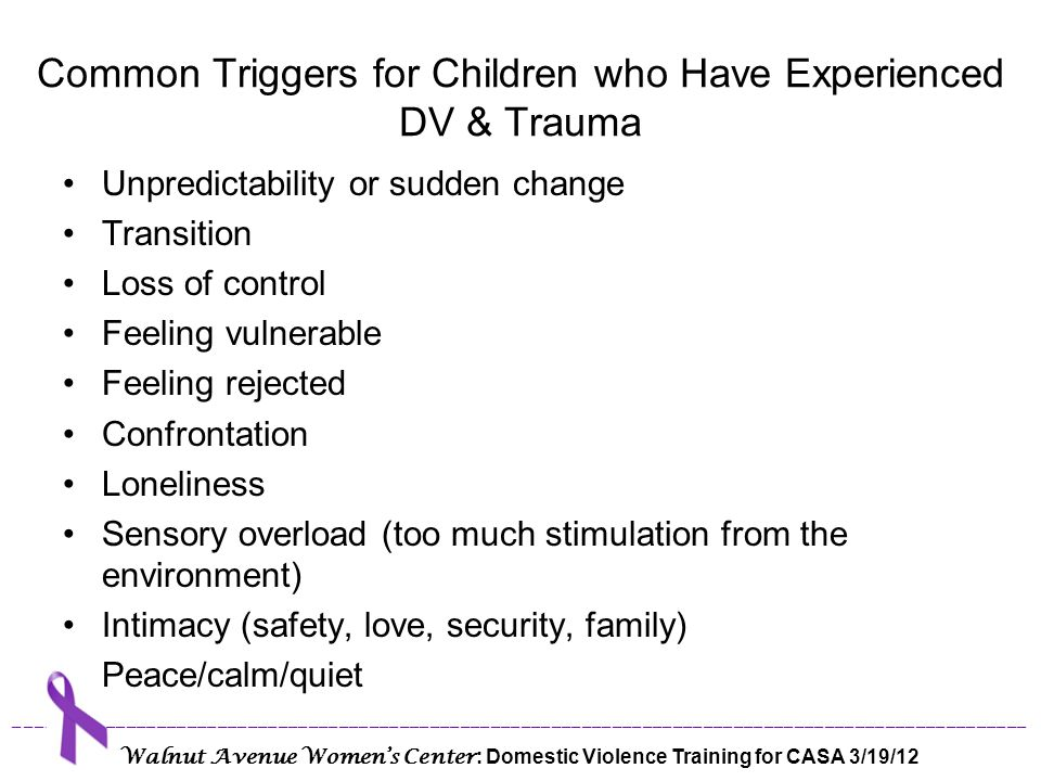 Common Triggers for Children who Have Experienced DV & Trauma