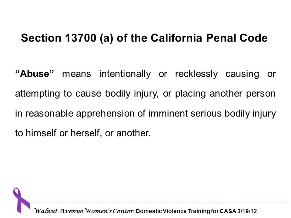 Section 13700 (a) of the California Penal Code