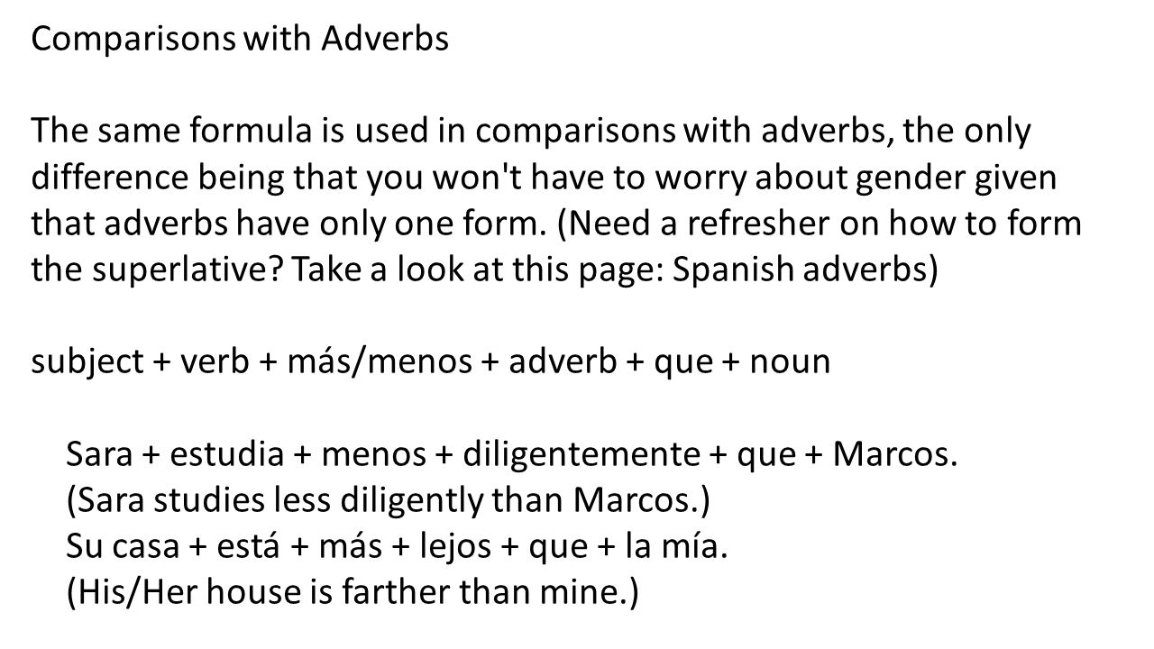 Comparisons with Adverbs
