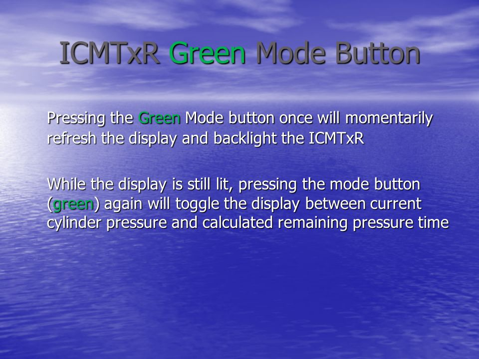 ICMTxR Green Mode Button