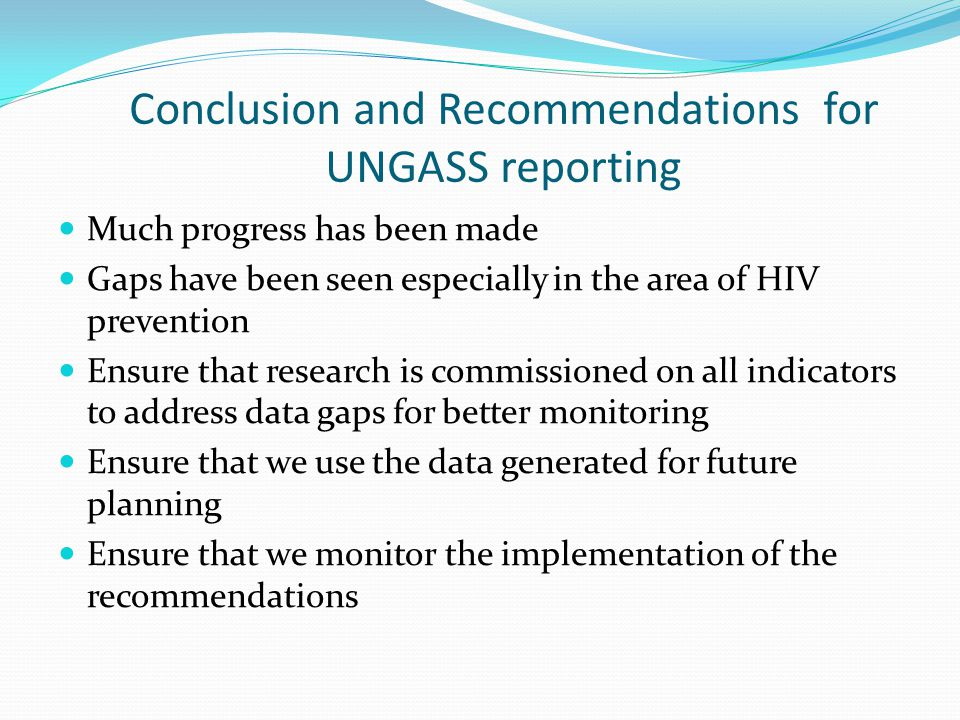 Conclusion and Recommendations for UNGASS reporting