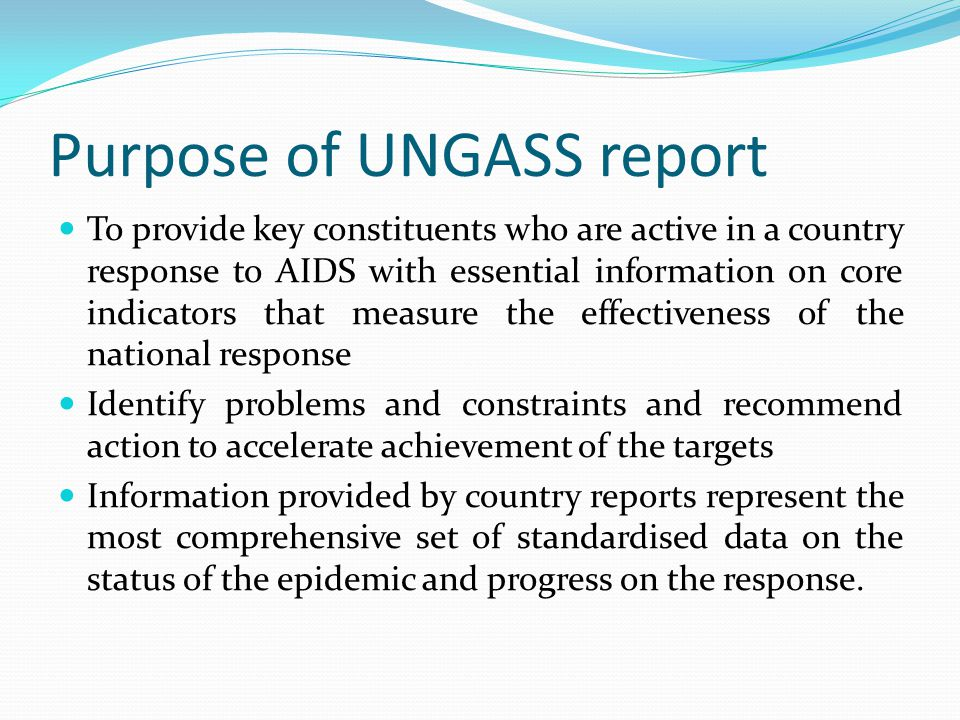 Purpose of UNGASS report