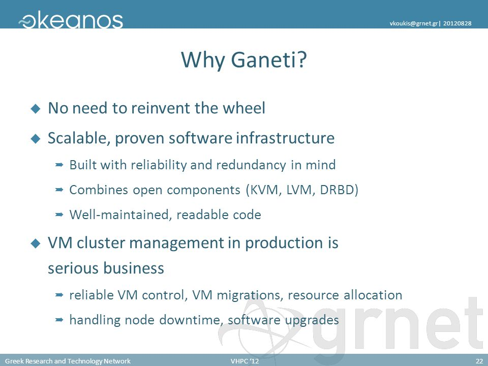 Why Ganeti No need to reinvent the wheel