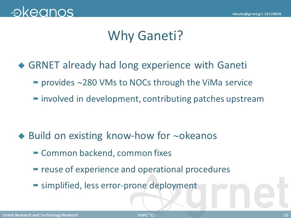 Why Ganeti GRNET already had long experience with Ganeti