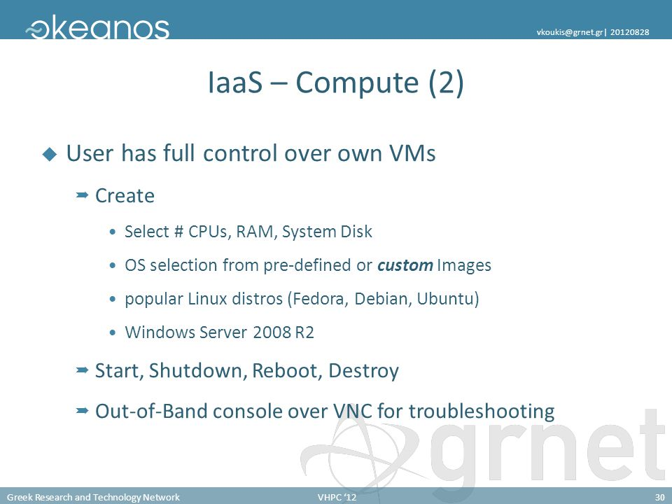 IaaS – Compute (2) User has full control over own VMs Create