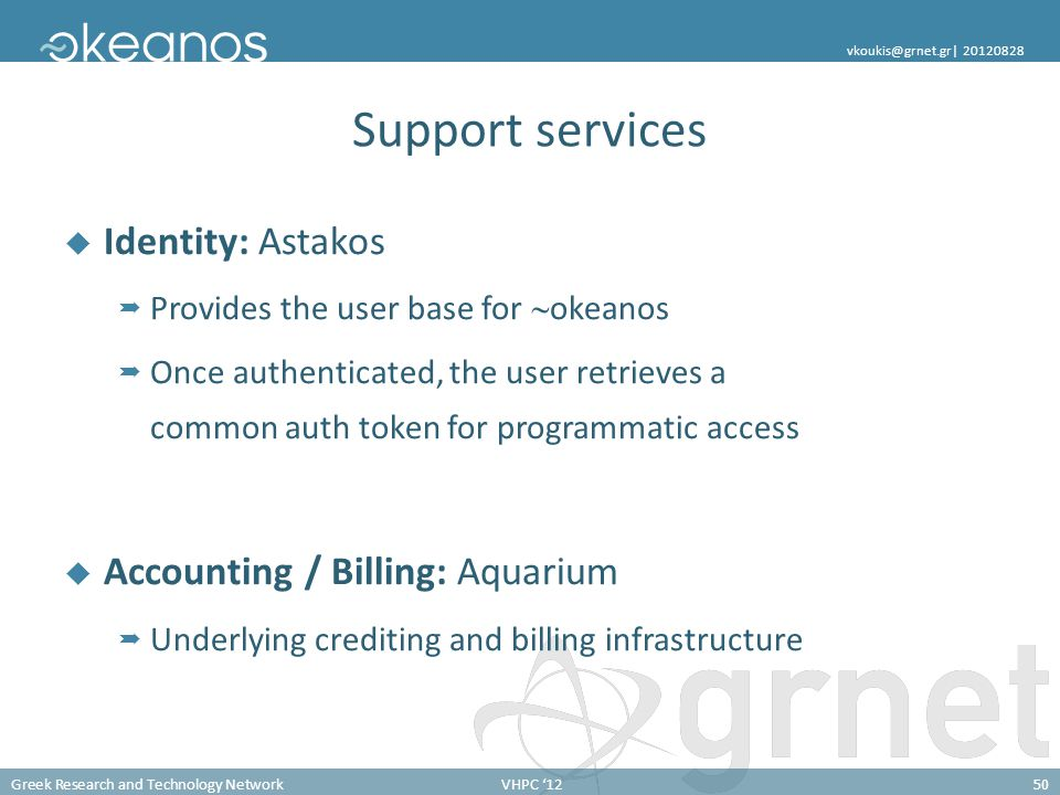 Support services Identity: Astakos Accounting / Billing: Aquarium