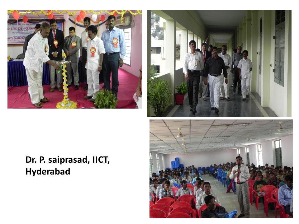Dr. P. saiprasad, IICT, Hyderabad