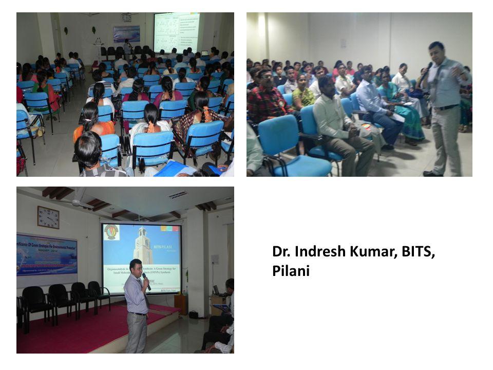 Dr. Indresh Kumar, BITS, Pilani