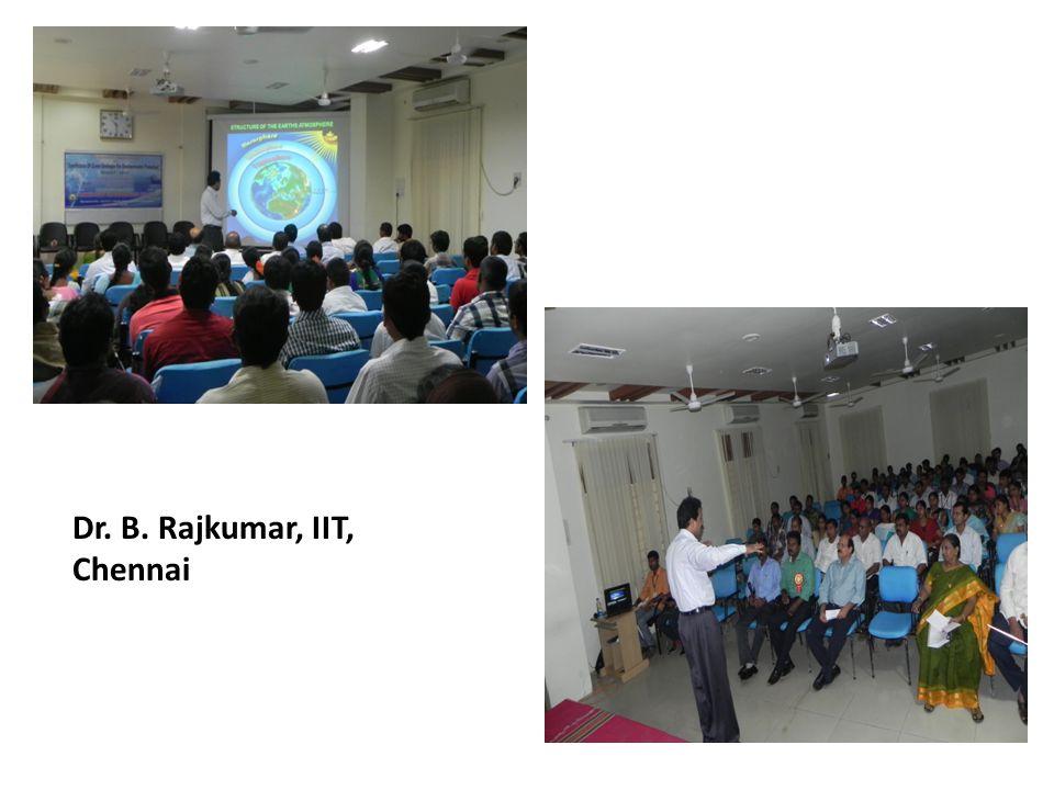 Dr. B. Rajkumar, IIT, Chennai