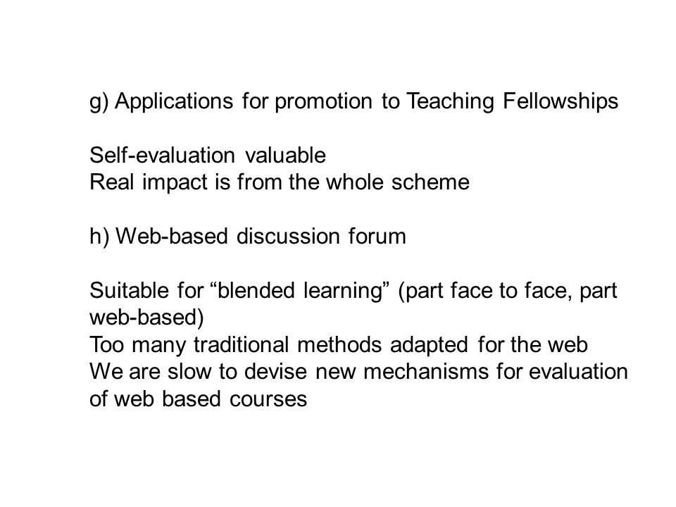 g) Applications for promotion to Teaching Fellowships