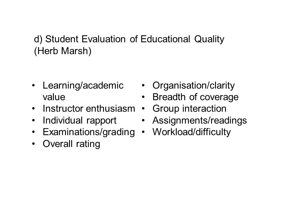 d) Student Evaluation of Educational Quality
